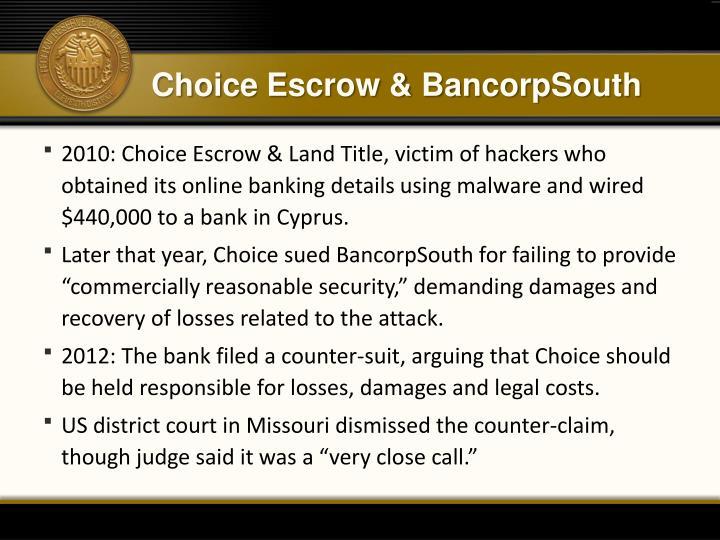 Choice Escrow & BancorpSouth