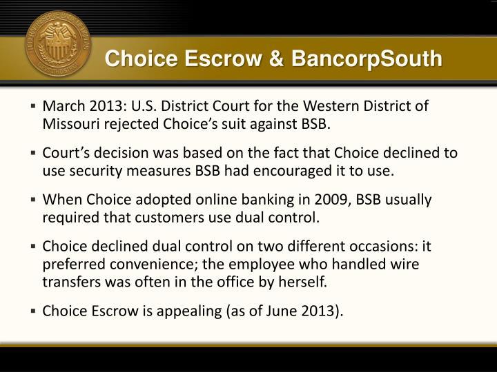 Choice Escrow &