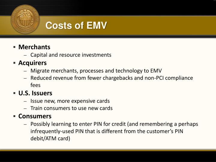 Costs of EMV