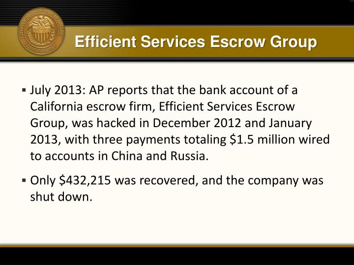 Efficient Services Escrow Group
