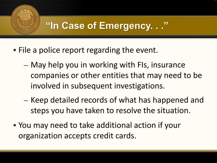 """""""In Case of Emergency. . ."""""""