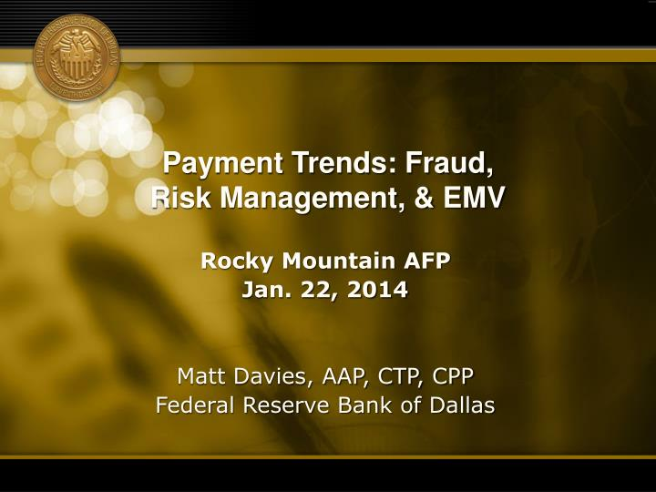 Payment Trends: Fraud,