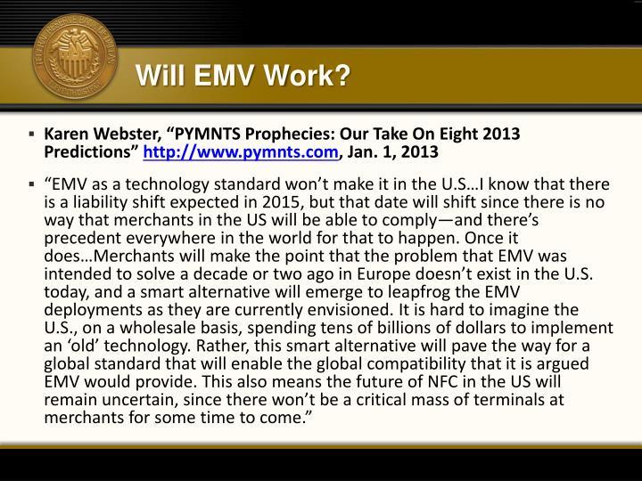Will EMV Work?
