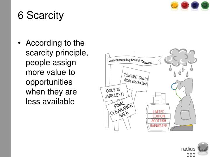 6 Scarcity