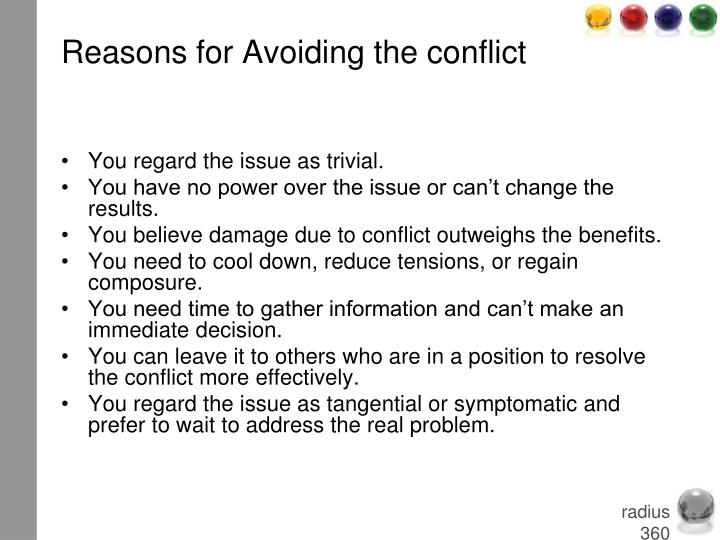 Reasons for Avoiding the conflict