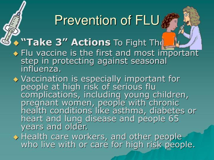 Prevention of FLU