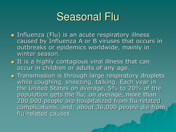 Seasonal flu