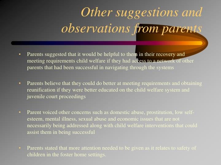Other suggestions and observations from parents