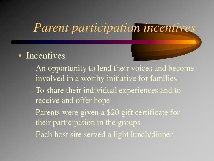 Parent participation incentives