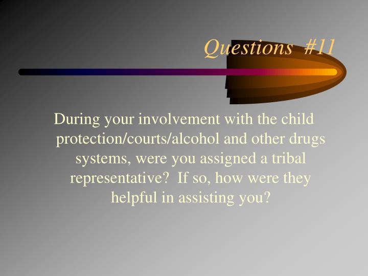 Questions  #11