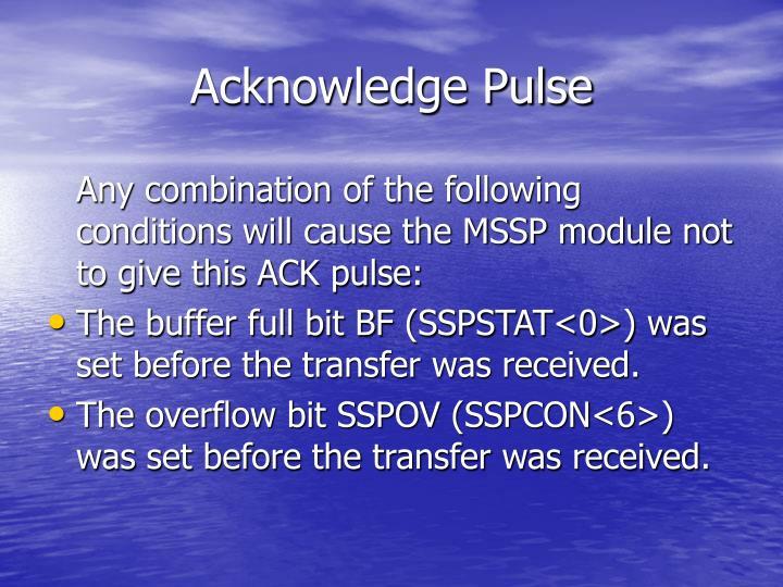 Acknowledge Pulse