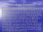 acknowledge sequences