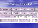 i2c packets 7 and 10 bit