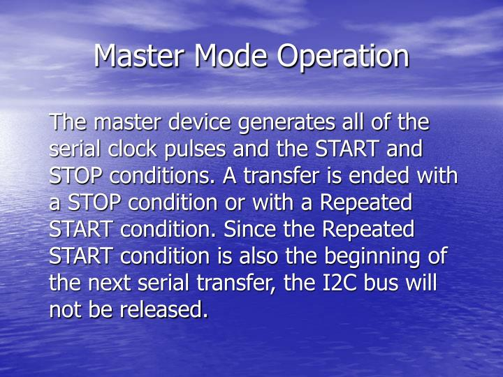 Master Mode Operation
