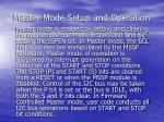 master mode setup and operation
