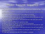 master transmit sequence
