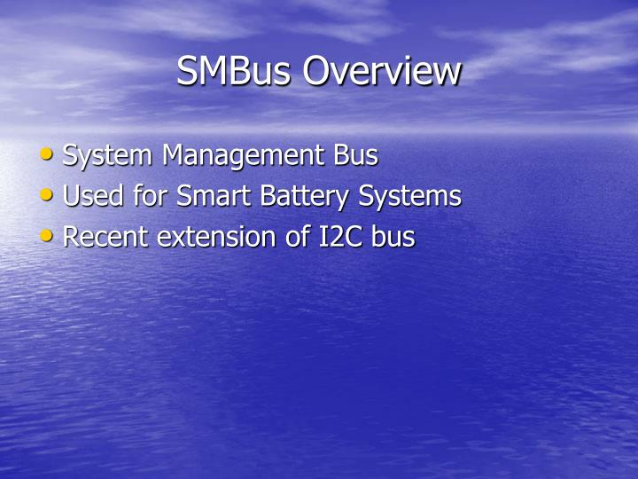 SMBus Overview