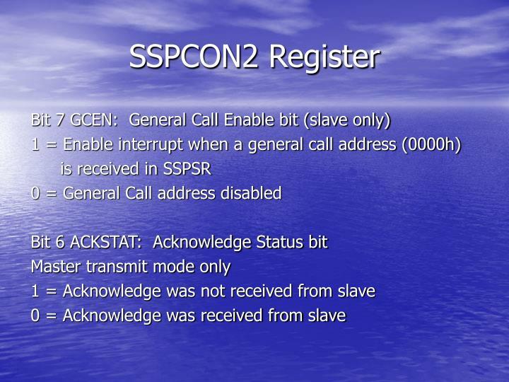 SSPCON2 Register