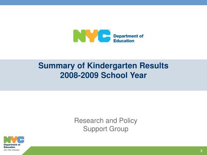 Summary of Kindergarten Results