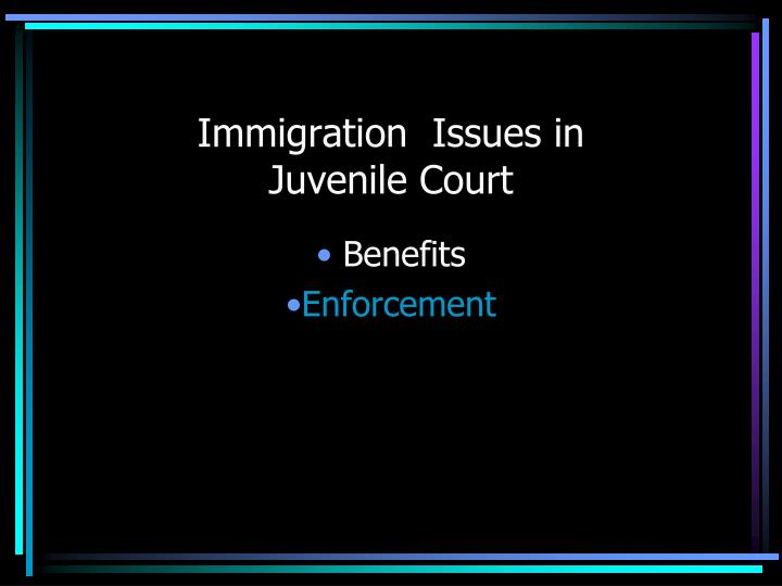 Immigration  Issues in