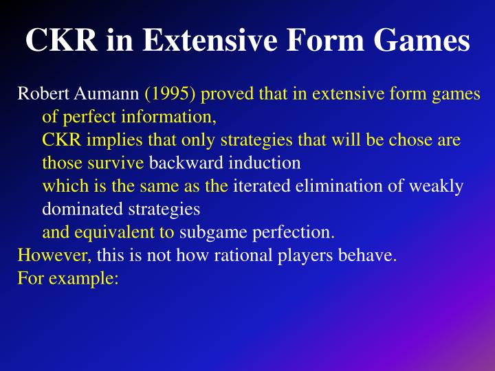 CKR in Extensive Form Games
