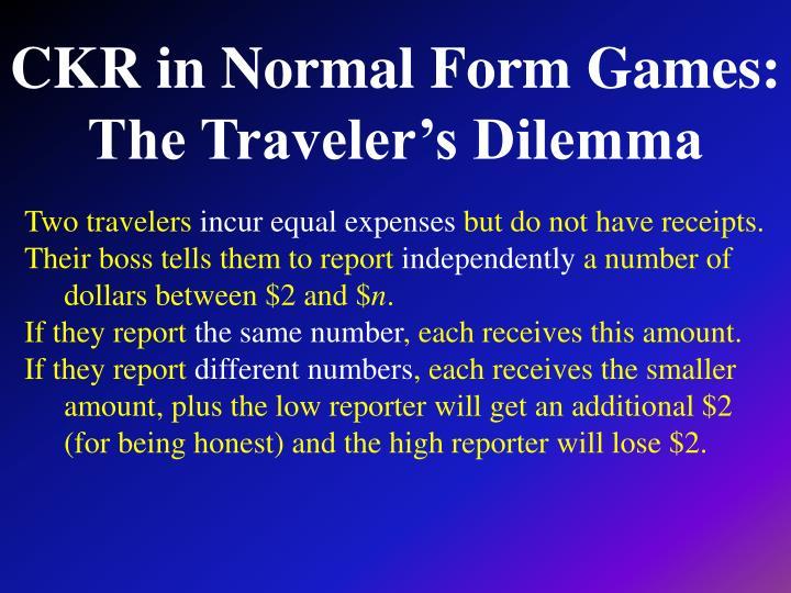 CKR in Normal Form Games:
