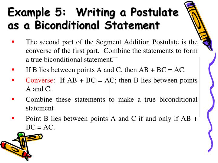 Example 5:  Writing a Postulate as a