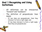 goal 1 recognizing and using definitions