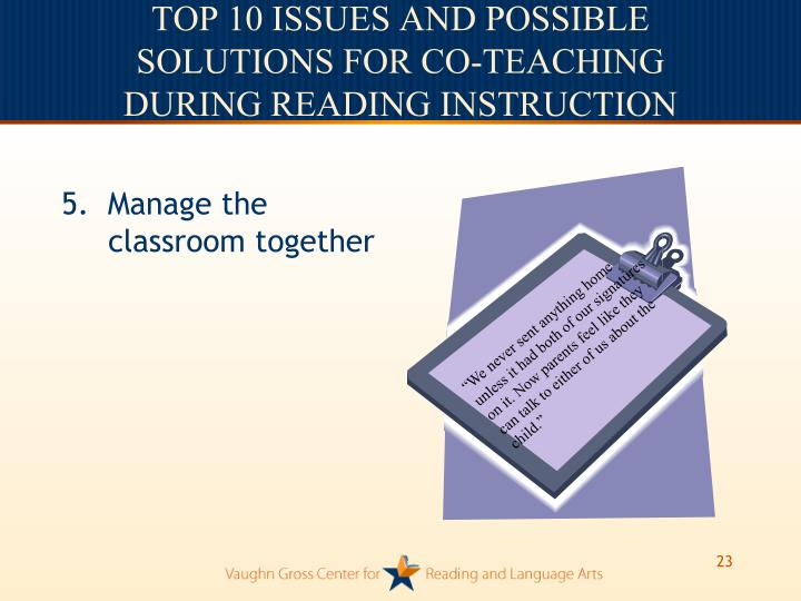 5.  Manage the classroom together