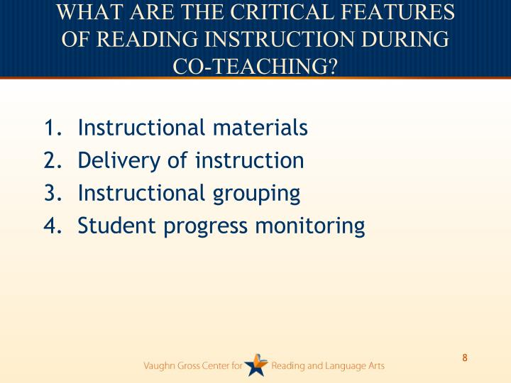 WHAT ARE THE CRITICAL FEATURES OF READING INSTRUCTION DURING CO-TEACHING?