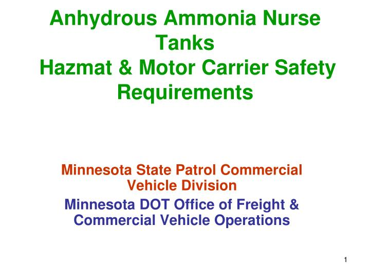 Anhydrous ammonia nurse tanks hazmat motor carrier safety requirements