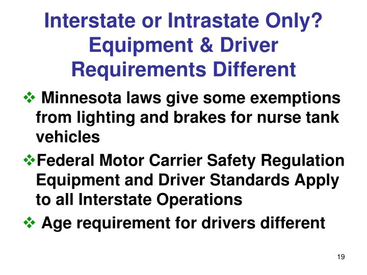 Interstate or Intrastate Only? Equipment & Driver Requirements Different