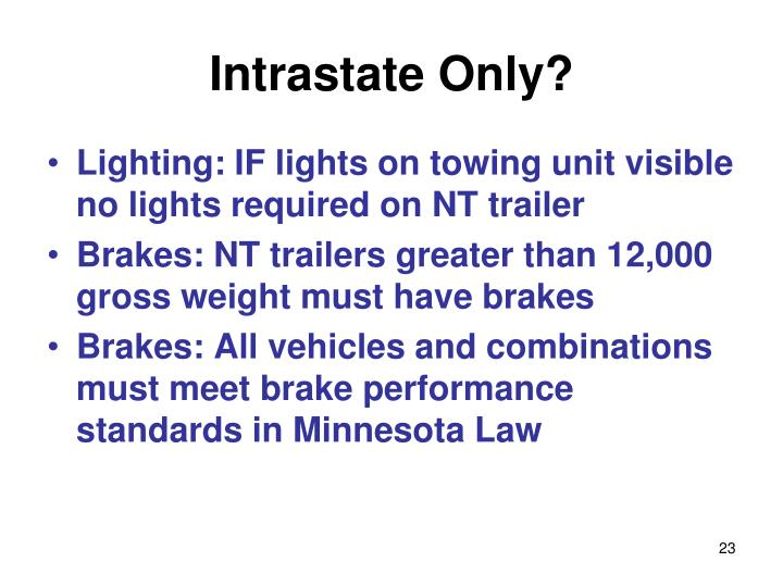 Intrastate Only?