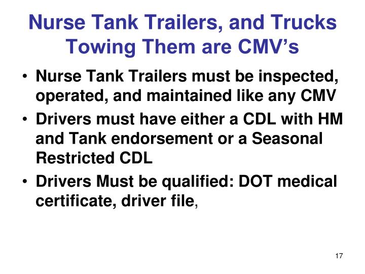 Nurse Tank Trailers, and Trucks Towing Them are CMV's