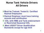 nurse tank vehicle drivers all drivers