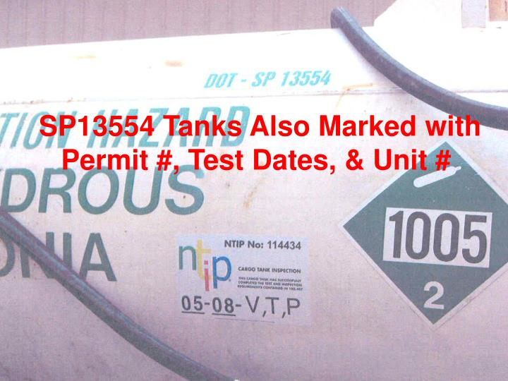 SP13554 Tanks Also Marked with Permit #, Test Dates, & Unit #