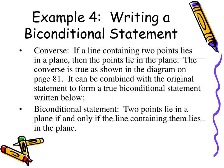 Example 4:  Writing a Biconditional Statement