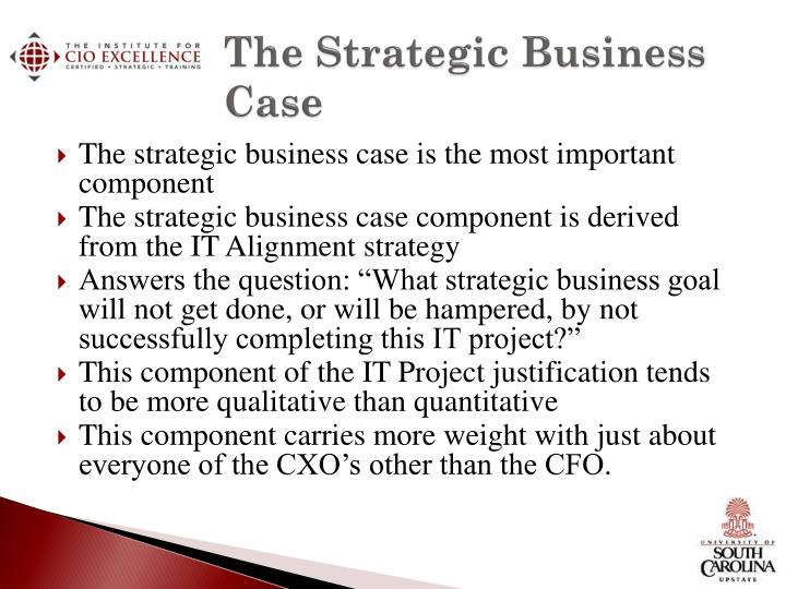 The strategic business case