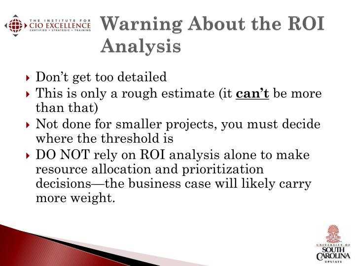 Warning About the ROI Analysis