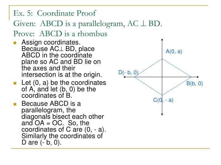 Assign coordinates.  Because AC