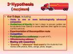 3 rd hypothesis maximum