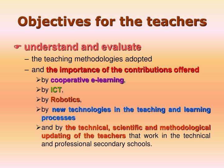Objectives for the teachers