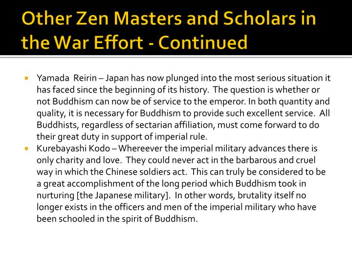 Other Zen Masters and Scholars in the War Effort - Continued