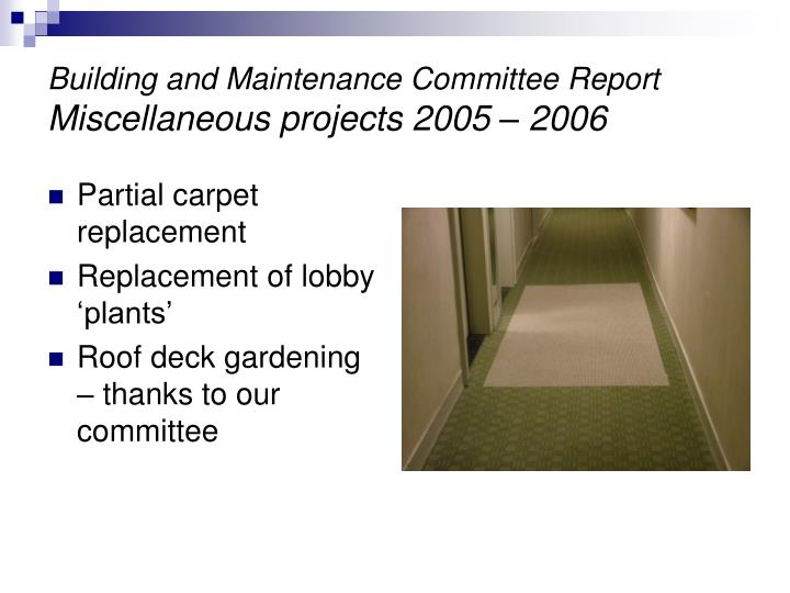 Building and Maintenance Committee Report