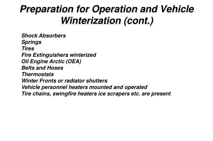 Preparation for Operation and Vehicle Winterization (cont.)