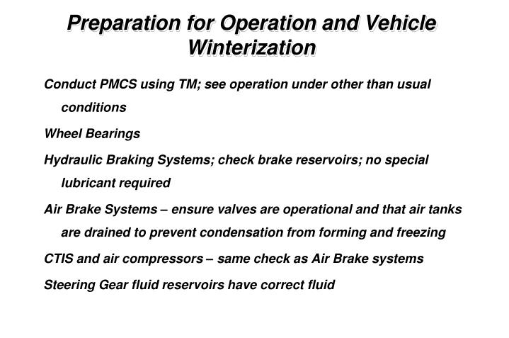 Conduct PMCS using TM; see operation under other than usual conditions
