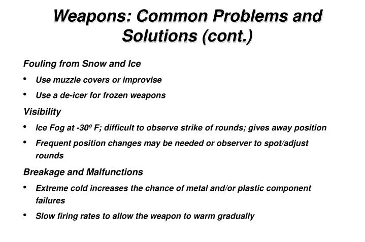 Weapons: Common Problems and Solutions (cont.)