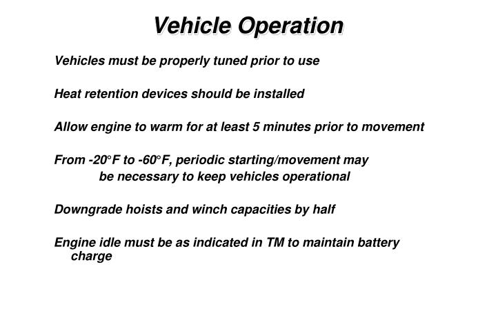 Vehicles must be properly tuned prior to use