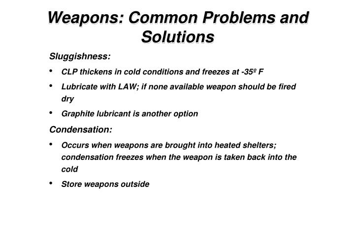 Weapons: Common Problems and Solutions