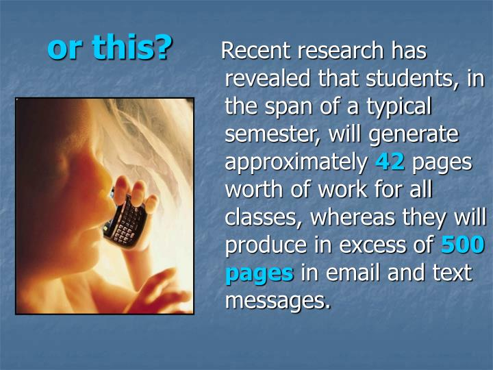Recent research has revealed that students, in the span of a typical semester, will generate approximately